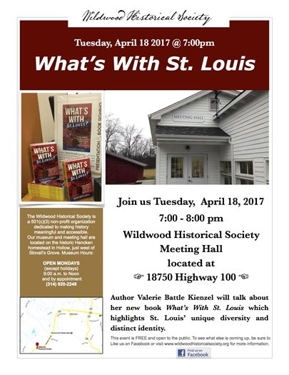 Wildwood Historical Society's April Event - What's With St. Louis