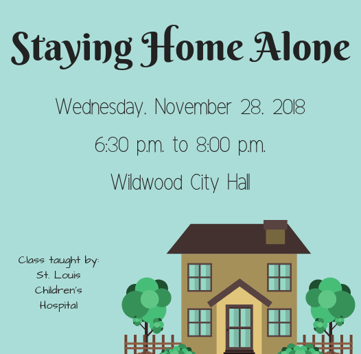 Staying Home Alone Class Wednesday, November 28 at City Hall